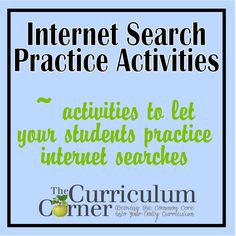 Internet Search Practice Activities - great for helping students learn to do searches in your classroom.  This post includes free printables to help your students organize their research.  From www.thecurriculumcorner.com.