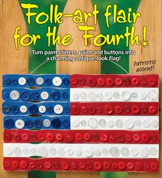 Running With Sisters: Folky Flag for the Fourth of July Paint Stirrers, Art Projects, Projects To Try, Painted Sticks, The Four, Primitive Crafts, Fourth Of July, Memorial Day, Folk Art