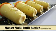 Malai kulfi recipe how to make malai kulfi at home ice cream mango malai kulfi recipe by cooking with smita kulfi is favourite dessert in india whether it is family get together or party during this mango season ccuart Gallery