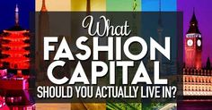 What Fashion Capital Should You Actually Live In?