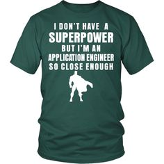 Application engineer T-shirt, hoodie and tank top. Application engineer funny gift idea.
