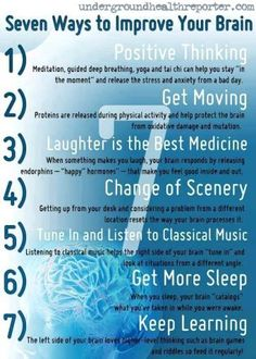 7 Great Ways To Improve Your Brain and Your Life. If you follow them and focus, I am sure you will find happiness.