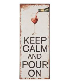 'Pour On' Wall Sign