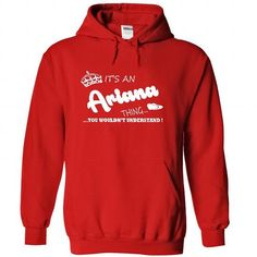 Its an Ariana Thing, You Wouldnt Understand !! Name, Ho - #unique hoodie #long hoodie. SECURE CHECKOUT => https://www.sunfrog.com/Names/Its-an-Ariana-Thing-You-Wouldnt-Understand-Name-Hoodie-t-shirt-hoodies-3364-Red-29500538-Hoodie.html?68278