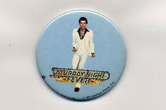 Saturday Night Fever Saturday Night Fever, Buttons, Plugs