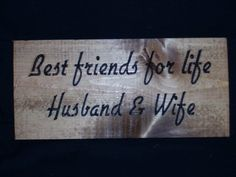 Best Friends for Life Husband and Wife I want to get this for our Master Bedroom Decor DIY