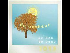 Du bonheur pour 2015, Happiness for new year