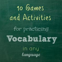 10 Games and Activities for Practicing Vocabulary in any language! I use these in my Spanish classroom all the time.