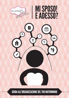 """Copertina ebook """"MI SPOSO! E ADESSO?"""" La Petite Coco - Wedding Planner, grafica by Blackbeans  scarica gratuitamente l'ebook: http://www.petitecoco.it/guida-matrimonio.html  graphic desgin by Blackbeans www.facebook.com/ifagiolineri  #love #wedding #bride #weddingplanner #graphic #graphicdesign #design #infographic #blackbeans"""