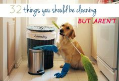 """""""32 Things You Should Be Cleaning But Aren't"""" and some you may be cleaning already. Still, there are some good tips."""