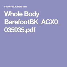 Whole Body BarefootBK_ACX0_035935.pdf