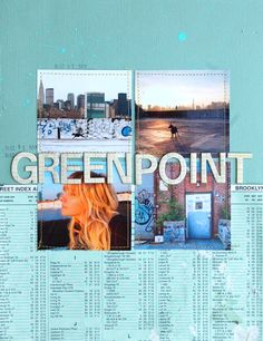 My Jessie lives in Greenpoint - Must do this - Like the title across the photos.