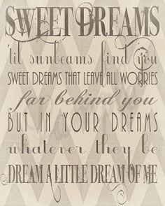 Dream a Little Dream of Me -