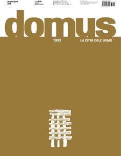 DOMUS : Archittetura, design, arte, comunicazione. nº 1003. Junio 2016. SUMARIO: http://www.domusweb.it/it/issues/2016/1003.html
