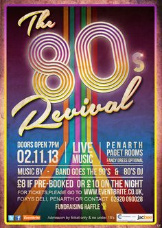 The 80s Revival event poster by Fearghas Gough, via Behance