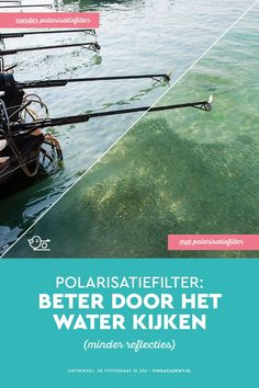 Fotografietip: gebruik een polarisatiefilter om beter door het water te kijken. Als je het filter goed draait, verwijder je storende reflecties op het wateroppervlak. Reisfotografie, Natuurfotografie, Landschapsfotografie, Fototips, Fotografietips