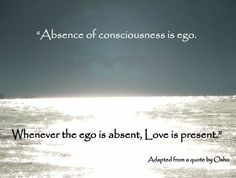 ego love lifetime | June 10, 2009 Posted in: Being Aware , egoic mindfulness