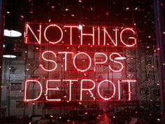 Nothing Stops Detroit!