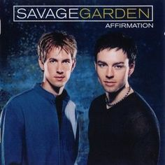 Savage Garden | Affirmation | CD 4459 | http://catalog.wrlc.org/cgi-bin/Pwebrecon.cgi?BBID=7093446