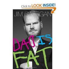 Dad Is Fat: Jim Gaffigan: 9780385349055: Amazon.com: Books