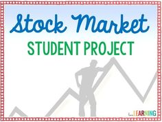 Teaching Students About the Stock Market {Project}