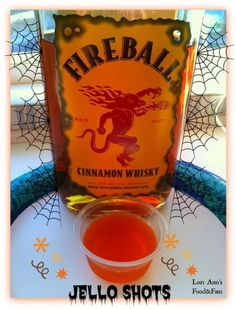 First and foremost, I need to let you all know that if you eat these jello shots; YOU will NOT turn into that Fire Breathing scary thing that's on the fireball whiskey bottle. Instead, you&#8…