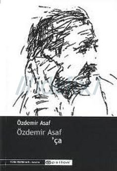 Özdemir Asaf 'ça