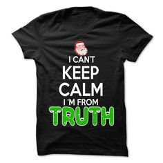 Keep Calm Truth T-Shirts, Hoodies. Get It Now ==► https://www.sunfrog.com/LifeStyle/Keep-Calm-Truth-Christmas-Time--99-Cool-City-Shirt-.html?id=41382