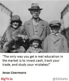 Jesse Livermore Real Education need Investment