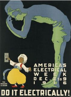 By Harold von Schmidt, 1916, Do it electrically! America's Electrical Week.