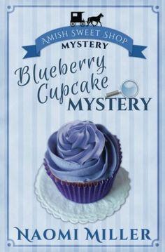 Blueberry Cupcake Mystery (Amish Sweet Shop Mysteries) (V... https://www.amazon.com/dp/0692701370/ref=cm_sw_r_pi_dp_3RhGxbXKA27B3