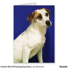 Pointer Mix Oil Painting Dog Greeting Card