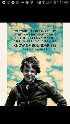 Amelia Earhart was the first female aviator to fly solo across the Atlantic Ocean for which she received the US Distinguished Flying Cross. She was instrumental in organizing The Ninety-Nines an organization for female pilots. In 1935 She was invited to Pilot Quotes, Fly Quotes, Quotes To Live By, Motivational Quotes, Life Quotes, Inspirational Quotes, Flight Quotes, Lyric Quotes, Movie Quotes
