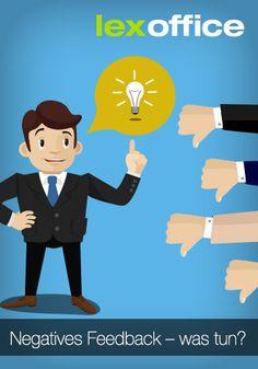 Negative Reaktionen von Usern oder Interessenten gehören dazu, wenn Unternehmer sich im Social Web bewegen. Kann man die einfach löschen?  http://www.lexoffice.de/blog/negatives-feedback-tun/