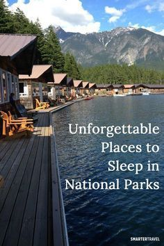 10 Unforgettable Places to Sleep in National Parks 10 Unforgettable Places to Sleep in National Parks,Travel A cabin floating on a lake. A boutique hotel. A yurt. Around North America, national parks offer incredible. Vacation Places, Vacation Destinations, Vacation Trips, Dream Vacations, Vacation Travel, Fun Places To Travel, Best Family Vacation Spots, Dream Trips, Greece Vacation