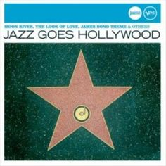 Various Artists - Jazz Goes Hollywood