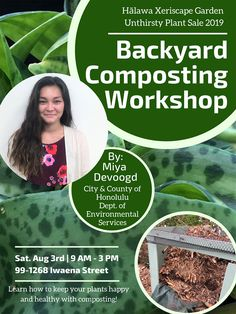 Bring the whole family to the Annual Halawa Xeriscape Garden Open House and Unthirsty Plant Sale on Saturday, August from 9 a. to 3 p. Plant Sale, Composting, Beautiful Landscapes, Open House, Environment, Backyard, Events, News, Healthy