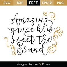 *** FREE SVG CUT FILE for Cricut, Silhouette and more *** Amazing Grace