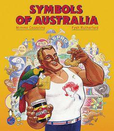 'Symbols of Australia' (ISBN Illustration: Geoff Cook, 1980 Australian Icons, Australian Vintage, Australian Animals, Australian People, Australia Funny, Australia Day, Victoria Australia, Iconic Australia, Australia Travel