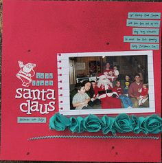 """Here Comes Santa Clause"" by Tiffany Call for Scrap It With a Song"
