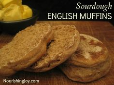 Sourdough English Muffins | NourishingJoy.com  **This recipe was great. We made it with eggs, bacon and cheese on it!