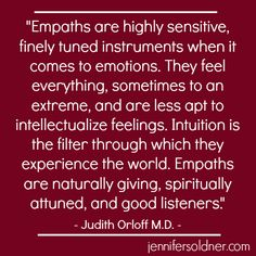 i'm an emotional empath, emotions are who i am as a person, if i can feel mine intensely , i can feel yours as well! Empath Traits, Intuitive Empath, Empath Quiz, Empath Abilities, Psychic Abilities, Sensitive People, Highly Sensitive Person, Under Your Spell, Infj Personality