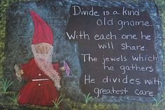 Waldorf 1st grade ~The Four Processes ~ Gnome Share chalkboard drawing.  Such imaginative, active (many examples incorporating kinetic learning) ideas for introducing math concepts to the first grader.  Love this blog!