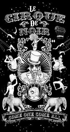 Le Cirque de Noir - Circus Freak show Poster, come one come all - illustration/artwork... http://www.bje-art.co.uk/ https://www.etsy.com/uk/shop/BJEartshop