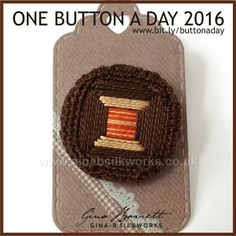 Day 243: Spool #onebuttonaday by Gina Barrett