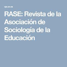 RASE: Revista de la Asociación de Sociología de la Educación Journals