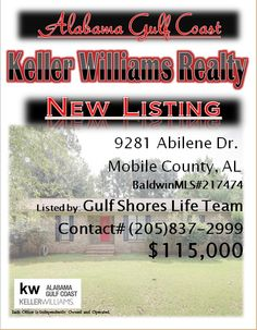 9281 Abilene Dr. Mobile County... MLS#217474...$115,000...4 Bed 2 Bath...This home won't last long at this price! It is a must see! Great area convenient to schools and shopping! Please Contact: Gulf Shores Life Team @ 205-837-2999
