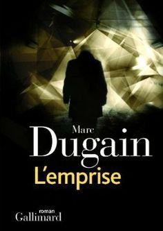 L'emprise, Marc Dugain