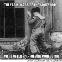 Glory Holes Origins...