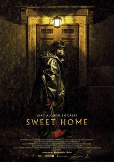 """Sweet Home"", 2015, real. Rafael Martinez"